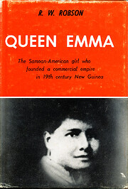 Queen Emma; the Samoan-American girl who…