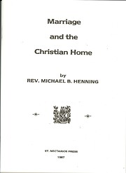 Marriage and the Christian Home por Michael…