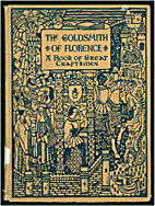 The goldsmith of Florence; a book of great…