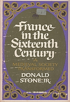 France in the Sixteenth Century: a Medieval…