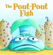 The Pout-Pout Fish af Deborah Diesen