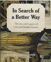In Search of a Better Way: The Lives and…