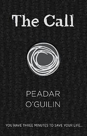 The call por Peadar O'Guilin