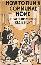 How to Run a Communal Home by W. Heath…