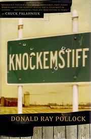 Knockemstiff de Donald Ray Pollock