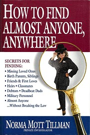 How to Find Almost Anyone, Anywhere av Norma…
