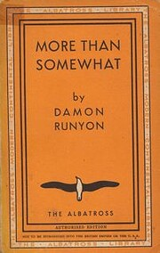 More Than Somewhat von Damon Runyon