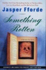 Something Rotten (A Thursday Next Novel) por…