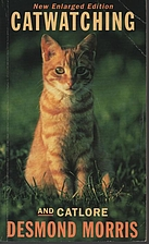 Catwatching and Catlore by Desmond Morris