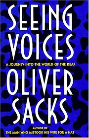 Seeing Voices: A Journey into the World of…