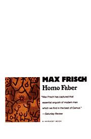 Homo Faber: A Report de Max Frisch