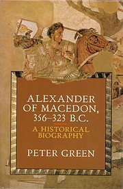 Alexander of Macedon, 356-323 B.C. –…