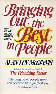 Bringing Out the Best in People: How to…