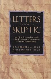 Letters From a Skeptic: A Son Wrestles with…