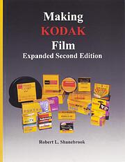 Making Kodak film de Robert L. Shanebrook