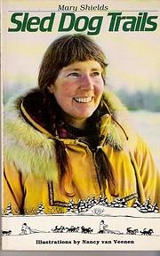Sled Dog Trails av Mary Shields