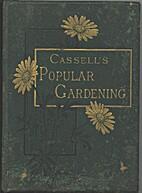 Cassell's Popular Gardening Vol II by D. T.…