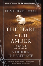 The Hare with Amber Eyes: A Hidden…