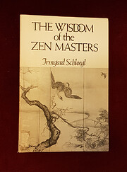 The Wisdom of the Zen Masters af Irmgard…