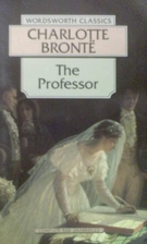 The Professor by Charlotte Brontë