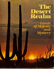 The Desert realm: Lands of majesty and…