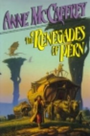 The Renegades of Pern: (#7) (The…