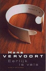 Eerlijk is Vals por Hans Vervoort