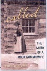 Called The Story of a Mountain Midwife de…