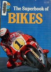 Superbook Bikes (Superbooks) por Dave…