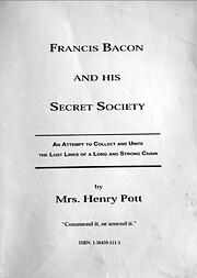 Francis Bacon and His Secret Society: An…