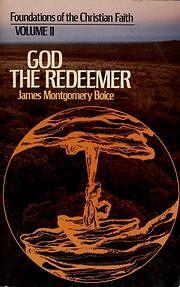 God the Redeemer av James Montgomery Boice