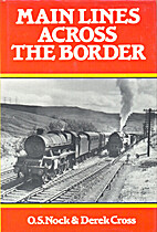 Main Lines Across the Border by O. S. Nock