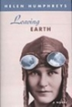 Leaving Earth by Helen Humphreys