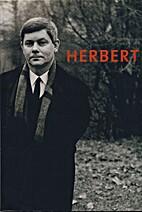 Zbigniew Herbert : 1924-1998 by Zbigniew…