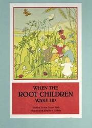 When the Root Children Wake Up de Helen Dean…
