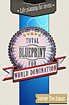 Total Blueprint for World Domination by…