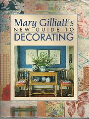 Mary Gilliatt's New Guide to Decorating de…