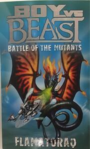 Battle of the mutants : Flamatoraq –…