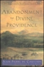 Abandonment to Divine Providence by Jean…