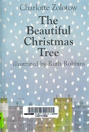 The beautiful Christmas tree, de Charlotte…