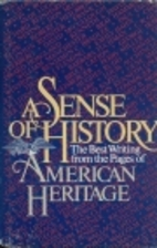 A Sense of History: The Best Writing from…