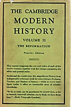 The Cambridge Modern History, Volume 2: The…