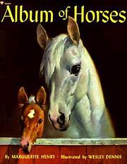 Album of Horses de Marguerite Henry