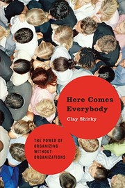 Here Comes Everybody: The Power of…