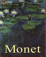 Monet: Life and Work (Art in Focus / Art in…