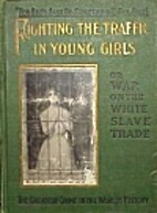 Fighting the Traffic in Young Girls or War…