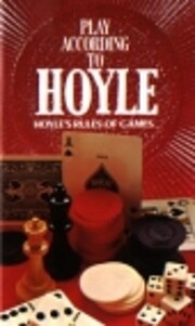 Play According to Hoyle: Hoyle's Rules of…