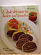 Cholesterinarm kochen und genießen.…