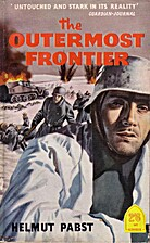 The Outermost Frontier (A German Soldier in…