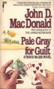 Pale Gray for Guilt (Travis Mcgee Series) af…